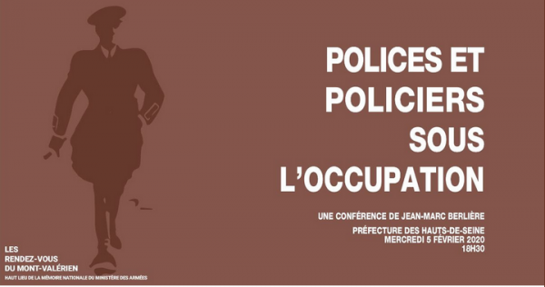 CONFÉRENCE «POLICES ET POLICIERS SOUS L'OCCUPATION»